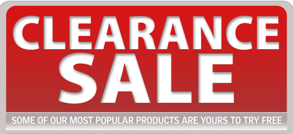 Clearance Sale. Some of our most popular products are yours to try FREE.
