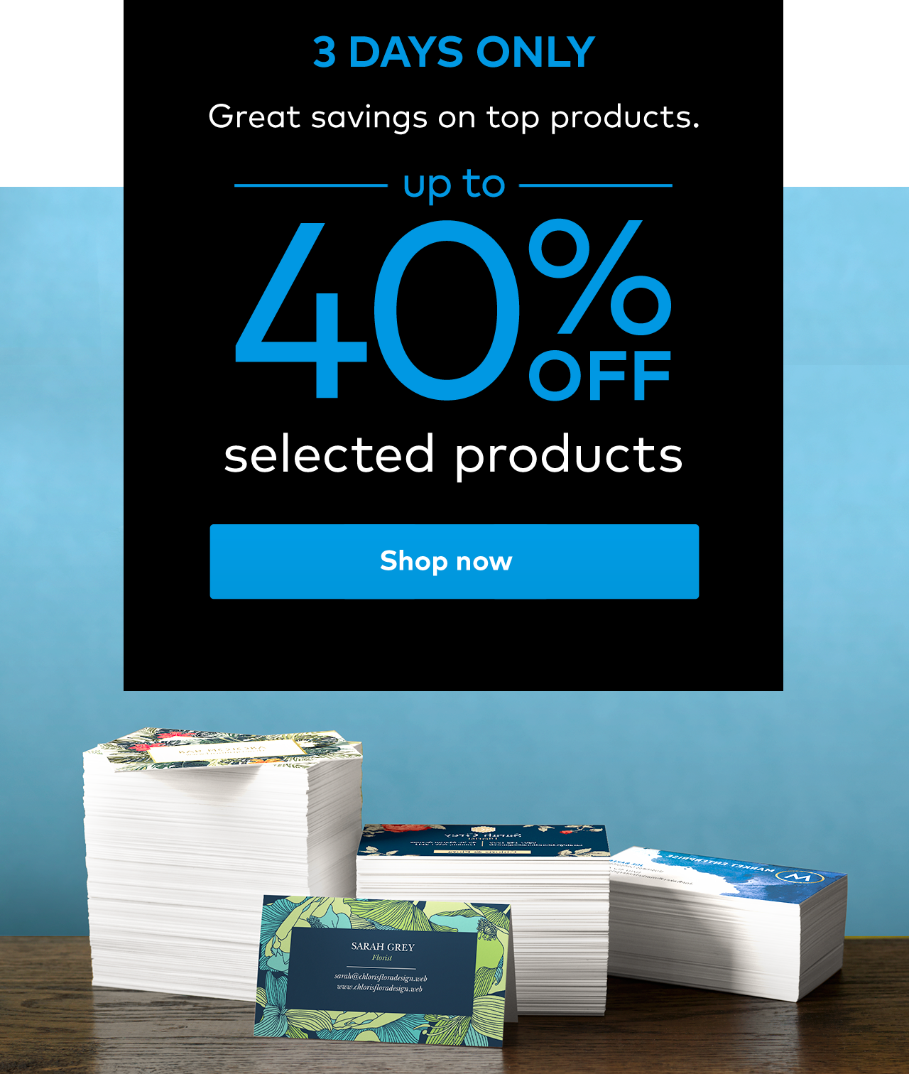 up to 40% off selected products.
